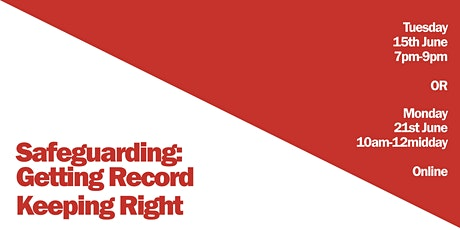 Safeguarding: Getting Record Keeping Right tickets