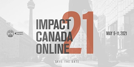 IMPACT CANADA  2021 - DAY 2 (Monday) tickets