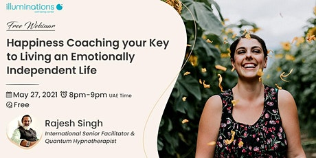 Happiness Coaching Your Key To Living An Emotionally Independent Life tickets