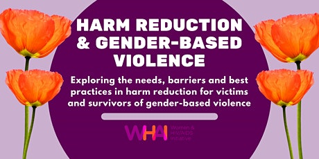 Harm Reduction and Gender Based Violence tickets
