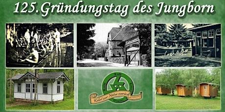 Jubiläum 125 Jahre Jungborn tickets