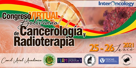 Congreso Virtual Boliviano de  Cancerología y Radioterapia boletos