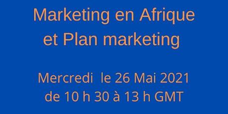 Marketing en Afrique et plan marketing -Conférence en ligne billets