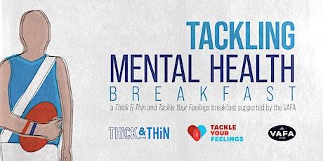 Tackling Mental Health 2021 Breakfast tickets