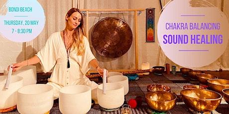 Chakra Balancing Sound Healing - Bondi Beach, 20.5.2021 tickets
