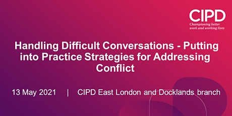 Handling Difficult Conversations - Strategies for Addressing Conflict. tickets