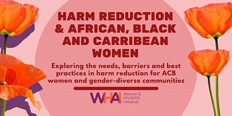 Harm Reduction & African, Caribbean and Black Women tickets