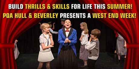 PQA HULL & BEVERLEY SUMMER SCHOOL: WEST END WEEK tickets