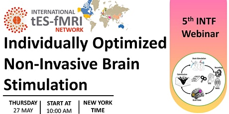 5th INTF Webinar on Individually Optimized Non-Invasive Brain Stimulation tickets