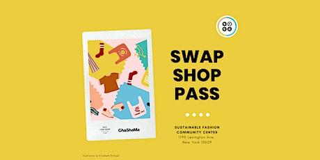 Fri. Swap Shop Pass tickets