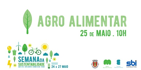 Semana da Sustentabilidade de Mafra: Agro-alimentar bilhetes