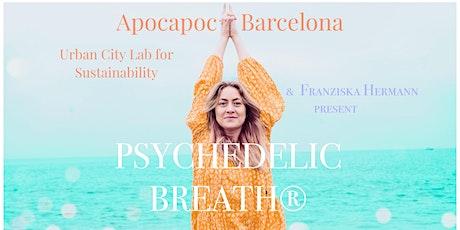 ´PSYCHEDELIC BREATH® at Apocapoc Barcelona entradas