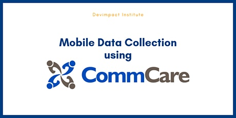Training on Mobile Data Collection and Data Management using CommCare tickets