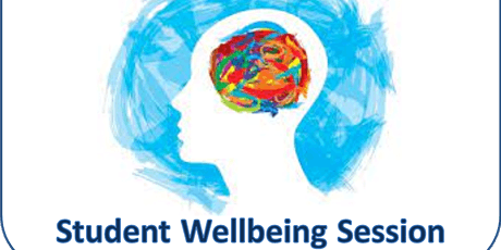 Student Wellbeing Session tickets