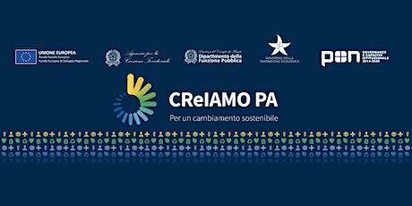 CReIAMO PA: gli strumenti e le azioni per la transizione ecologica biglietti
