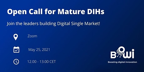 Webinar-BOWI opportunities and open call for mature Digital Innovation Hubs biglietti