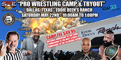 "SWE FURY ""DEMOLITION AT DEEN'S"" PRO WRESTLING CAMP & TRYOUT tickets"