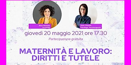 Webinar gratuito - Maternità e lavoro: diritti e tutele biglietti