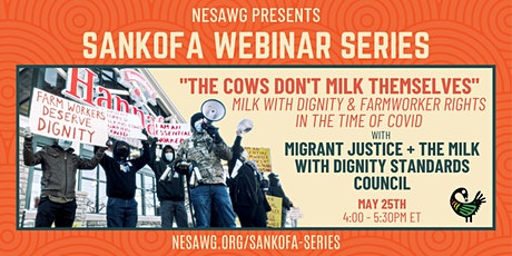 """The Cows Don't Milk Themselves""- Migrant Justice and Milk with Dignity entradas"