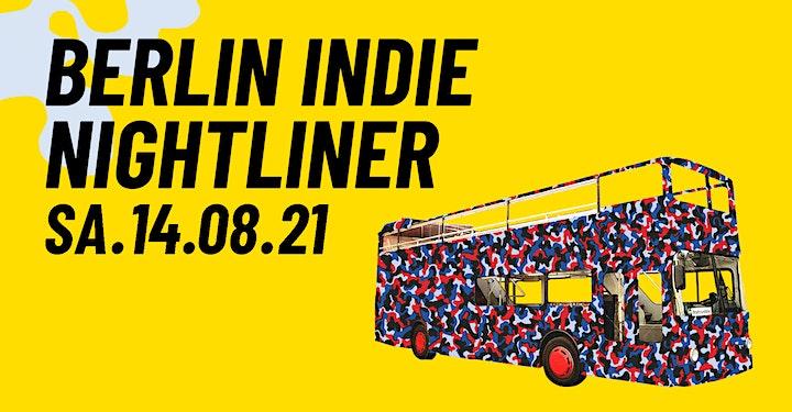 Berlin Indie Nightliner - Die Stadtrundfahrt mit DJs - Berlin 10.07.21: Bild