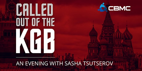 Called out of the KGB - An evening with Sasha Tsutserov tickets