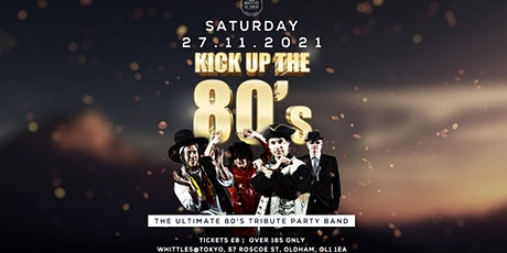 Kick up the 80's tickets