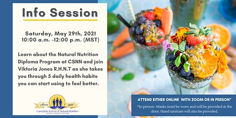 Natural Nutrition Info Session & Learn about 5 Daily Health Habits tickets