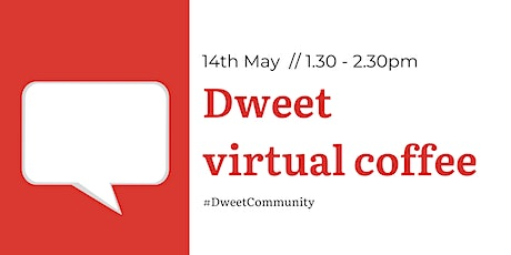 Dweet virtual coffee meet-up tickets