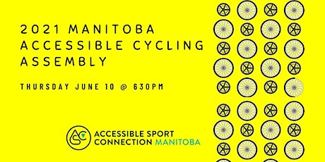 2021 Manitoba Accessible Cycling Assembly billets