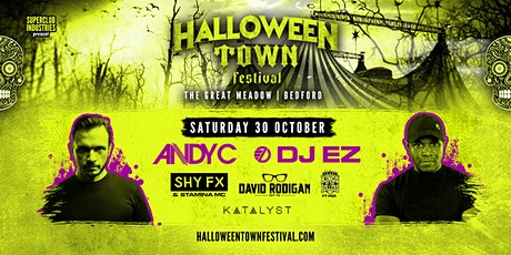 Halloween Town Festival Bedford - DAY 2 - Andy C & DJ EZ + Special Guests tickets