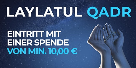 Tarawihgebet, 08.05.2020 - EINTRITT MIT EINER SPENDE VON MIN. 10€ Tickets