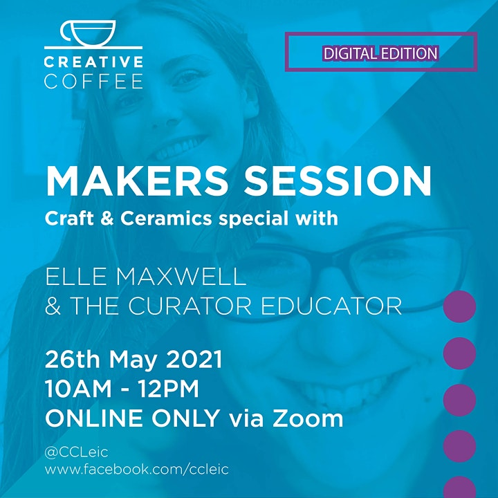 Creative Coffee Leicester - Digital 'Makers Special'  - 26th May 2021 image