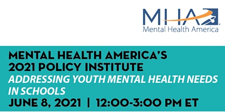 2021 Policy Institute: Addressing Youth Mental Health Needs in Schools tickets