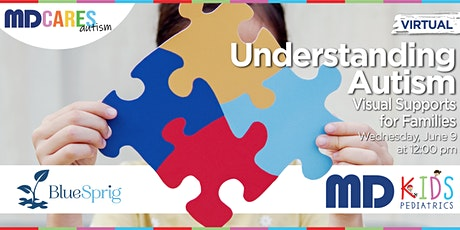 Understanding Autism Virtual Class- Visual Supports for Families tickets