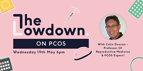 The Lowdown on PCOS Tickets