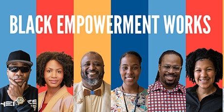 Black Empowerment Works Information Session tickets