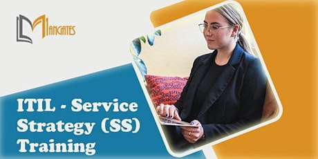 ITIL® - Service Strategy (SS) 2 Days Virtual Live Training in Singapore tickets