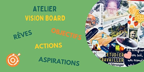 Atelier Vision Board tickets