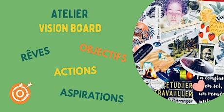 Atelier Vision Board billets