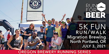 Beer Run - Migration Brewing | 2021 OR Brewery Running Series tickets
