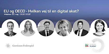 EU og OECD - Hvilken vej til en digital skat? tickets