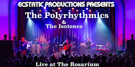 Ecstatic Productions Presents: Polyrhythmics w/special guests the Isotones tickets