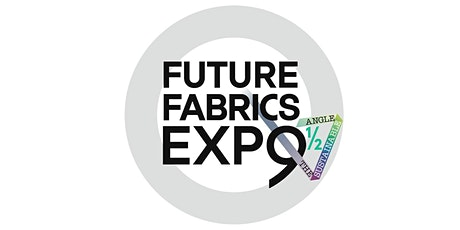 FUTURE FABRICS EXPO 9½ tickets