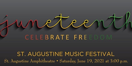 St. Augustine Music Festival:  Juneteenth Celebration of Freedom tickets
