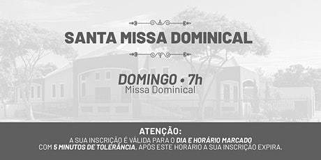 Santa Missa Dominical - Domingo   09 de Maio 7h ingressos