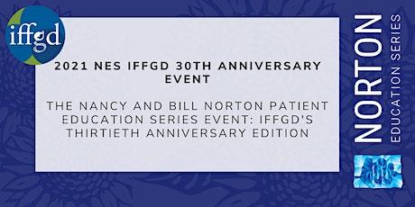 Norton Education Series (NES): IFFGD's Thirtieth Anniversary Edition tickets