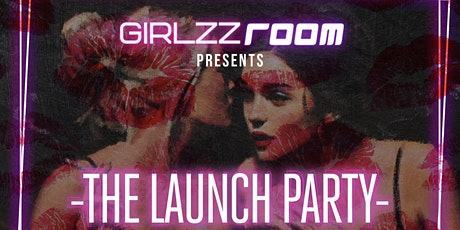 GirlzzRoom Launch Party tickets