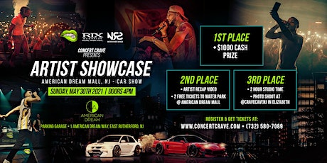 Concert Crave Artist Showcase - American Dream Mall, NJ (car show) 5.30.21 tickets