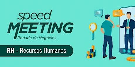 Speed Meeting RH Virtual - 12/Agosto ingressos