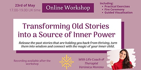 Transforming Old Stories  into a Source of Inner Power | 2h Online Workshop biglietti